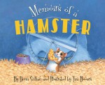 Memoirs of a Hamster - Devin Scillian, Tim Bowers