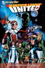 Justice League United, Vol. 1: Justice League Canada - Jeff Lemire, Mike McKone