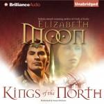 Kings of the North: Legend of Paksenarrion, Book 2 - Elizabeth Moon, Susan Ericksen