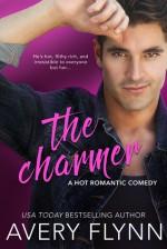 The Charmer (A Hot Romantic Comedy) (Harbor City) - Avery Flynn