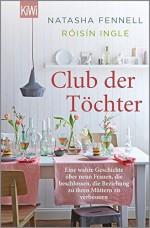 Club der Töchter (KiWi) - Natasha Fennell, Róisín Ingle, Andrea O' Brien