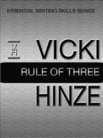 Rule of Three (Essential Writing Skills) - Vicki Hinze