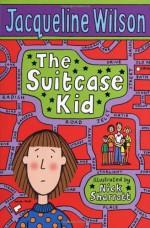 The Suitcase Kid - Jacqueline Wilson, Nick Sharratt