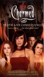Truth and Consequences - Cameron Dokey, Constance M. Burge