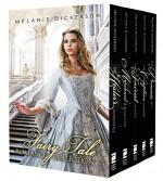 Fairy Tale Romance Collection: The Healer's Apprentice, The Merchant's Daughter, The Fairest Beauty, The Captive Maiden, The Princess Spy (Fairy Tale Romance Series) - Melanie Dickerson