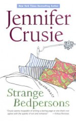 Strange Bedpersons (MIRA) - Jennifer Crusie