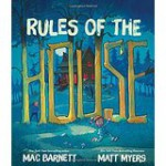 Rules of the House - Mac Barnett, Matt Myers