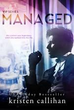 Managed (VIP Book 2) - Kristen Callihan
