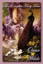The Complete Fairy Tales - Oscar Wilde