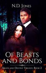 Of Beasts and Bonds - N.D. Jones