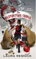 The Misfortune Cookie - Laura Resnick