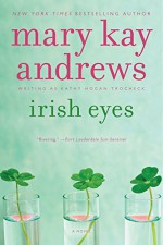 Irish Eyes: A Novel (Callahan Garrity) - Mary Kay Andrews