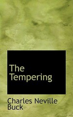 The Tempering - Charles Neville Buck