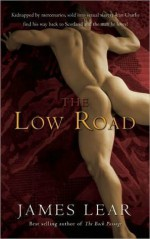 The Low Road - James Lear