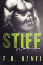 Stiff: A Stepbrother Romance - B. B. Hamel