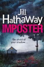 Imposter (Slide) by Hathaway, Jill (2013) Paperback - Jill Hathaway
