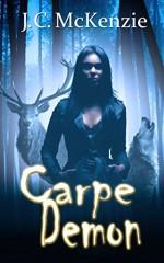 Carpe Demon (A Carus Novel Book 3) - J. C. McKenzie