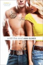 Until the End - Abbi Glines