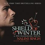 Shield of Winter - Nalini Singh, Angela Dawes