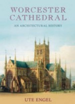 Worcester Cathedral - Ute Engel, Brian Draper