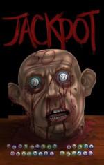 Jackpot - Kristopher Rufty, Adam Cesare, Shane McKenzie, David Bernstein