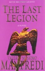 The Last Legion - Valerio Massimo Manfredi