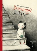 Bezsenność Jutki - Dorota Combrzyńska-Nogala, Joanna Rusinek