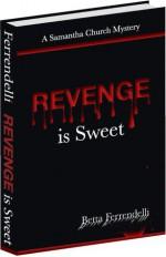 Revenge is Sweet - Betta Ferrendelli