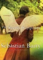 The Secret Scripture - Sebastian Barry, Wanda McCaddon