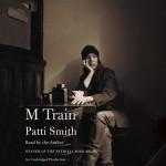 M Train - Deutschland Random House Audio, Patti Smith, Patti Smith