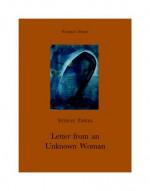 Letter from an unknown woman ; The fowler snared - Stefan Zweig, Paul Eden, Paul Cedar