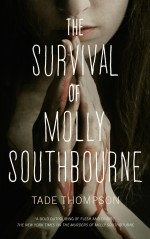 The Survival of Molly Southbourne - Tade Thompson
