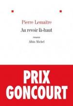 Au revoir là-haut (French Edition) - Pierre Lemaitre