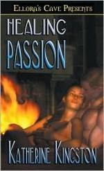 Healing Passion - Katherine Kingston