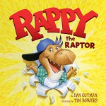 Rappy the Raptor - Dan Gutman, Tim Bowers