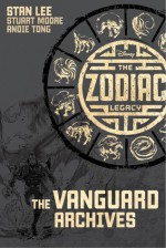 The Zodiac Legacy: The Vanguard Archives Part 2 - Stan Lee, Stuart Moore, Andie Tong