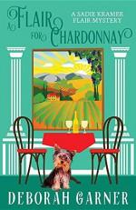 A Flair for Chardonnay - Deborah Garner