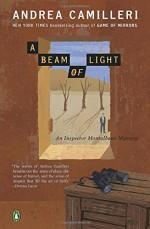 A Beam of Light (Inspector Montalbano) - Andrea Camilleri, Stephen Sartarelli