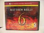 The 6 Sacred Stones - Matthew Reilly, Steven Crossley