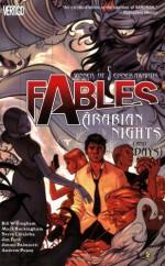 Fables, Vol. 7: Arabian Nights (and Days) - Jim Fern, Jimmy Palmiotti, Andrew Pepoy, Mark Buckingham, Steve Leialoha, Bill Willingham