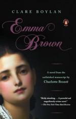 Emma Brown - Charlotte Brontë, Clare Boylan