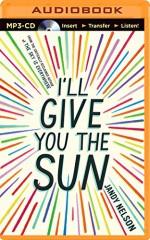 I'll Give You the Sun - Jandy Nelson, Jesse Bernstein, Julia Whelan