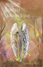 Angelic Business 2. Shapes of Greg - Olga Núñez Miret