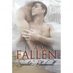 I Am Fallen - Scarlet Blackwell
