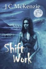 Shift Work - J. C. McKenzie