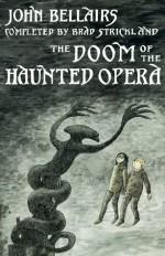 Doom of the Haunted Opera - Brad Strickland, John Bellairs