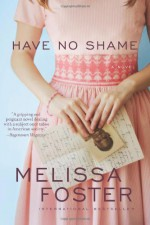Have No Shame - Melissa Foster