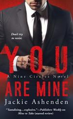 You Are Mine (Nine Circles) - Jackie Ashenden