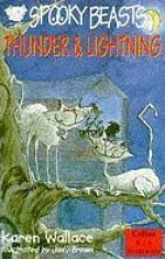Thunder & Lightning (Spooky Beasts, Collins Red Storybooks) - Karen Wallace, Judy Brown