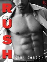 Rush - Gina Gordon